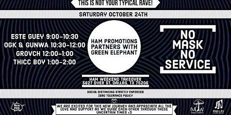 HAM x Green Elephant 10/24/20 tickets