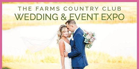 The Farms Country Club Wedding & Event Expo tickets