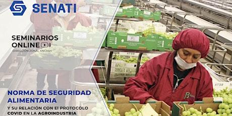 Norma de seguridad alimentaria y su relación con el protocolo COVID 19 entradas