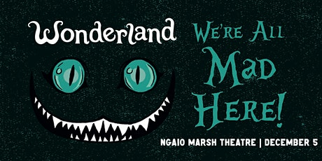 Wonderland - Christchurch tickets