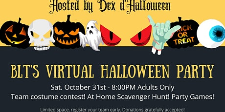 BLT's Virtual Halloween Party and Scavenger Hunt - Adult Edition! tickets