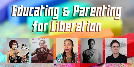 Educating and Parenting for Liberation tickets