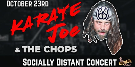 Karate Joe & The Chops - Friday, Oct 23 - Early Show 9PM tickets