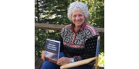 Museum of the Cariboo Chilcotin hosts BC in Flames author Claudia Cornwall tickets