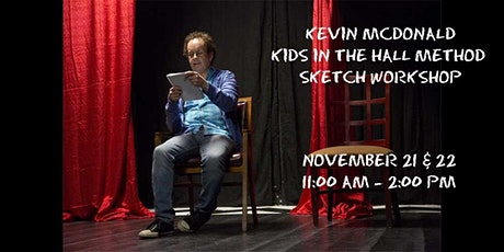Kevin McDonald Kids In The Hall Method to Sketch Writing: Two Day Workshop tickets