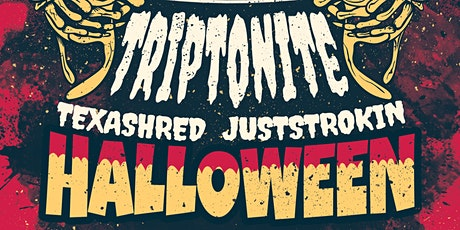 Halloween at The Ex! With Triptonite, Dj Texashred Crybaby and Juststrokin tickets