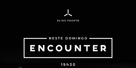 Encounter  25/10 as 19h30 ingressos