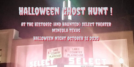 Ghost Hunt Event.  Historic Select Theater Mineola tickets