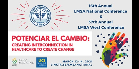 Potenciar El Cambio: LMSA National & West Regional Conf. 2021 [ATTENDEES] tickets