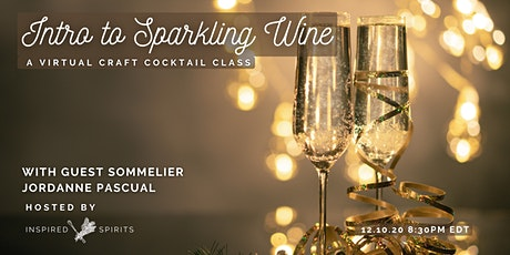 An Evening with Sparkling Wine with Special Guest & NYC Sommelier tickets