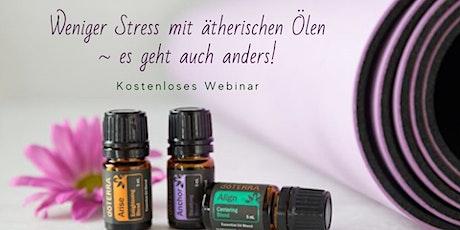 Webinar ~ Weniger Stress mit ätherischen Ölen Tickets