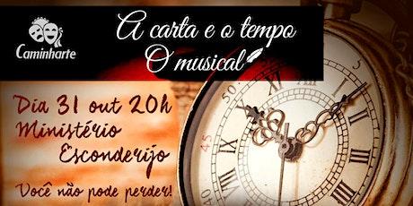 A Carta e  o Tempo - O Musical ingressos