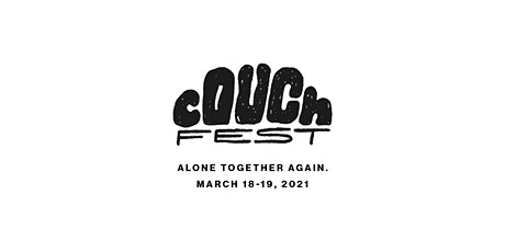CouchFest 2021 tickets