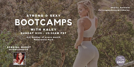 Strong & Sexy Bootcamps with Kaley tickets