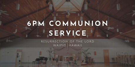 Communion Service (Monday) tickets