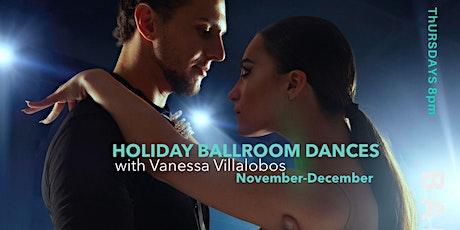 Holiday Ballroom Dance Series (Nov-Dec) tickets