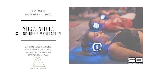 Yoga Nidra: Sound off™ Meditation tickets