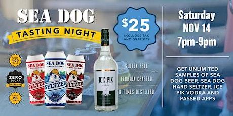 Sea Dog Tasting Night November! tickets