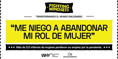 FIGHTING MINDSETS,  Transformemos el  mundo charlando. entradas