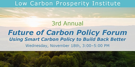 3rd Annual Future of Carbon Policy Forum tickets