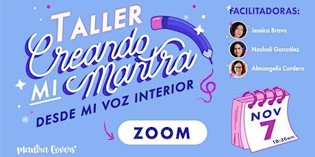 CREANDO MI MANTRA DESDE MI VOZ INTERIOR tickets