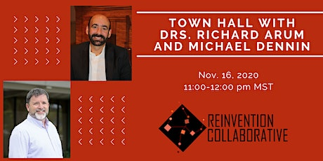 Town Hall with Dr. Richard Arum and Dr. Michael Dennin, UC Irvine tickets