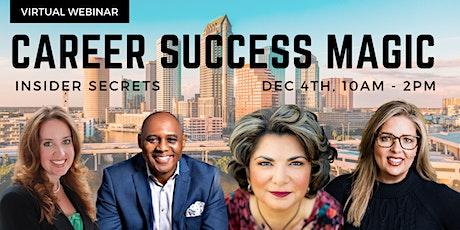 Career Success Magic: Insider Secrets tickets