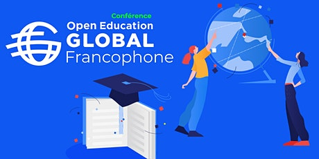 Conférence : Open Education Global (Francophone) billets