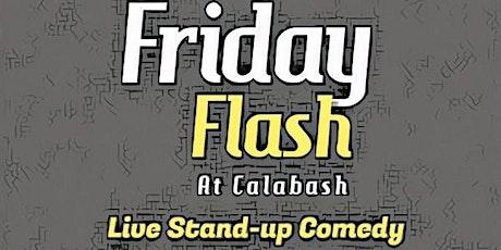 COMEDY Ring -  Friday Flash at Calabash! tickets