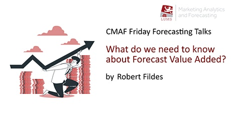 CMAF FFT: What do we need to know about Forecast Value Added? tickets