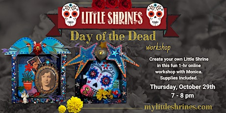 Workshop - Building a Little Shrine in the Spirit of Day of the Dead tickets