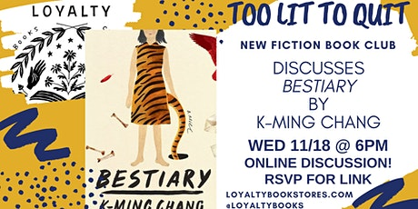 Too Lit To Quit Book Club discusses BESTIARY tickets