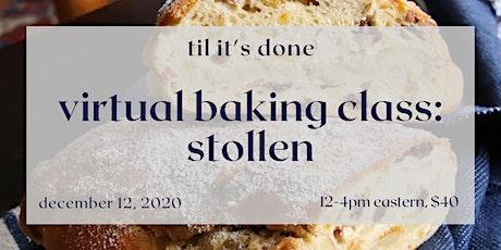 Virtual Baking Class: Stollen tickets
