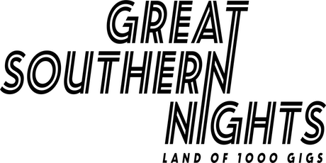 Great Southern Nights - Land of 1000 gigs. (Gabe Music) tickets
