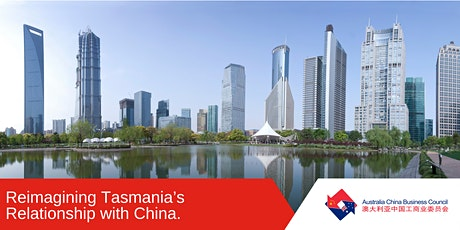 Reimagining Tasmania's Relationship with China: ACBC TAS tickets