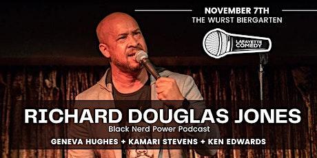 Richard Douglas Jones (Black Nerd Power Podcast) at The Wurst Biergarten tickets
