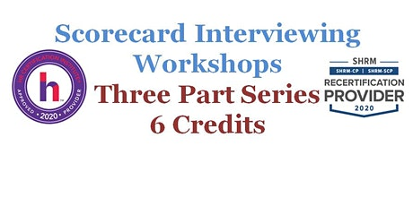 Scorecard Interviewing Workshop (Three Consecutive Sessions) tickets