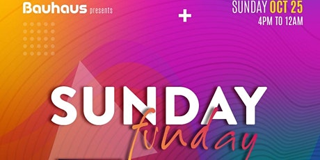 Sunday Funday on the Patio @ Bauhaus Houston tickets