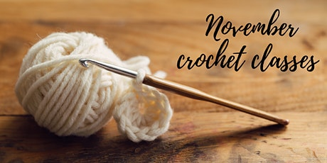 November Crochet Classes tickets