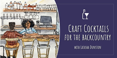 Craft Cocktails for the Backcountry: Infused Beverages tickets