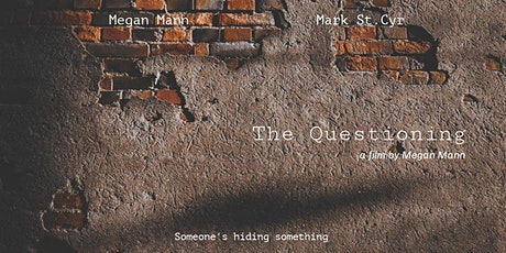 """The Questioning"" Premiere and Talk Back by Megan Mann tickets"