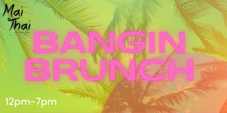 BANGIN BRUNCH! tickets