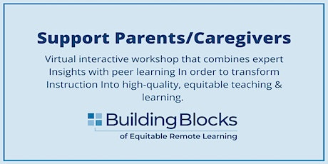 Building Blocks: Support Parents/Caregivers tickets