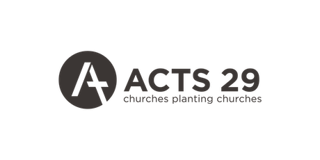 Adelaide 2022 | Acts 29 Network Conference tickets