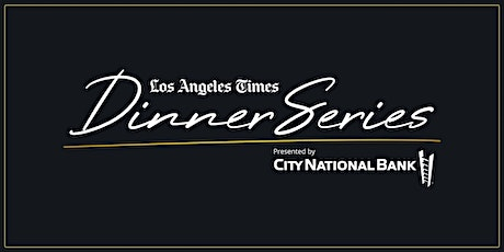 LA Times Dinner Series: Somebody Feed Phil + Pasjoli tickets