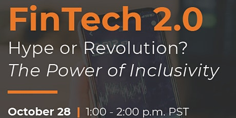 Fintech 2.0 Hype of Revolution? The Power of Inclusivity - A Virtual Panel tickets