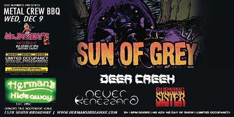 METAL CREW BBQ w/ SUN OF GREY_DEER CREEK _NEVER KENEZZARD_BURNING SISTER tickets