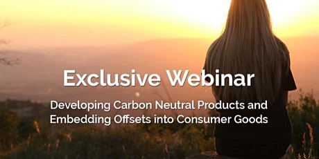 Future Planet Webinar - Developing Carbon Neutral Products tickets