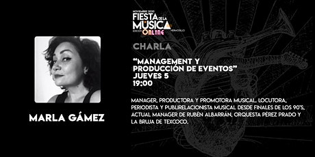 Management y Producción de eventos por Marla Gamez boletos