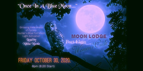 """""""Once In A Blue Moon"""" Women's Meditation Circle tickets"""